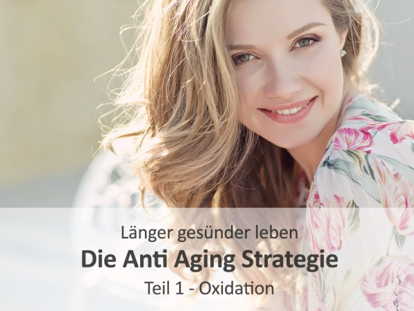 Website-Anti-Aging-Strategie-Oxidation