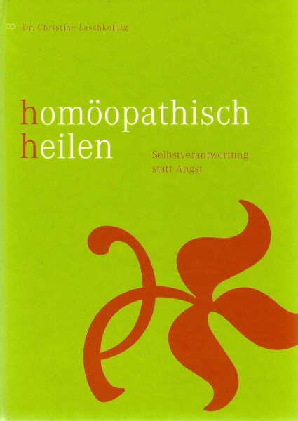Homöopathisch Heilen